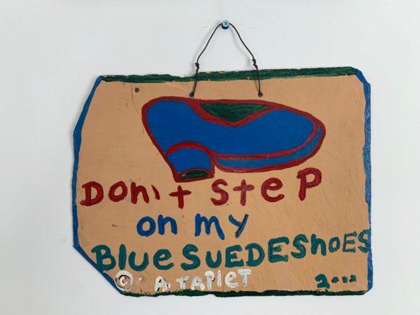 "Don't Step on my Blue Suede Shoes, 2002, Al ""Big Al"" Taplet"
